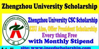 Zhengzhou University ZZU Presidential and SCS Scholarship 2021