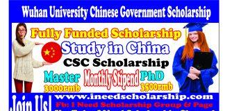 Wuhan University CSC Scholarship For International Students 2021